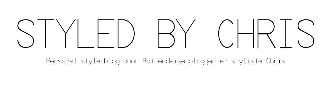 Styled by Chris | Style blog door Rotterdamse blogger en styliste Chris - Op dit blog lees je alles over styling en mijn leven als styliste en moeder. Trends, fashion tips en tricks en mijn persoonlijke stijl in outfits.